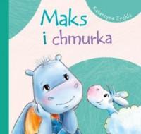 Maks i chmurka - Katarzyna Zychla - okładka książki
