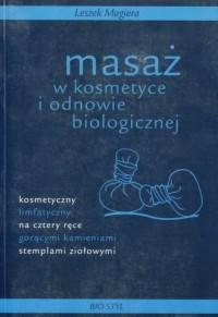 Masaż w kosmetyce i odnowie biologicznej - okładka książki
