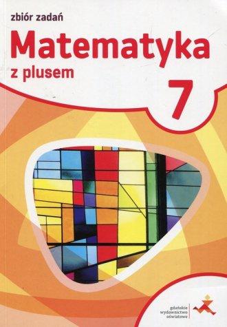 Matematyka z plusem 7 Zbiór zadań. - okładka podręcznika