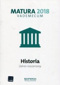 Matura 2018. Historia. Szkoła ponadgimnazjalna. - okładka podręcznika