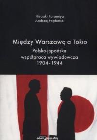 Między Warszawą a Tokio. Polsko-japońska - okładka książki