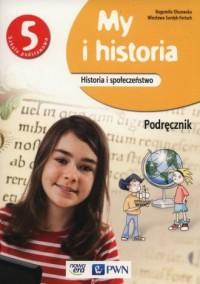 My i historia 5. Szkoła podstawowa. Podręcznik - okładka podręcznika
