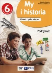 My i historia 6. Szkoła podstawowa. Podręcznik - okładka podręcznika