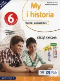 My i historia 6. Szkoła podstawowa. Zeszyt ćwiczeń - okładka podręcznika