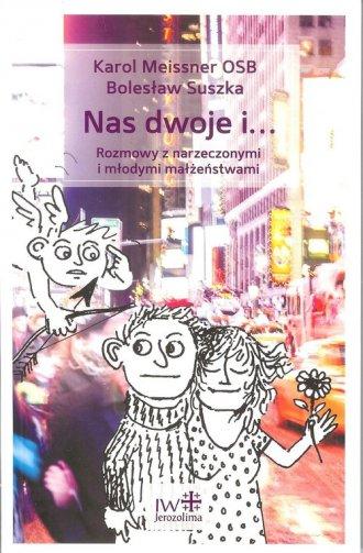 Nas dwoje i.... Rozmowy z narzeczonymi - okładka książki