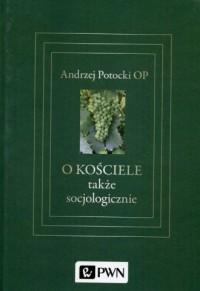 O Kościele także socjologicznie - okładka książki