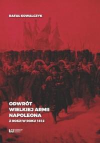 Odwrót Wielkiej Armii Napoleona - okładka książki