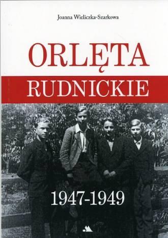 Orlęta Rudnickie 1947-1949 - okładka książki