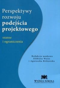 Perspektywy rozwoju podejścia projektowego. - okładka książki
