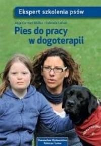 Pies do pracy w dogoterapii - okładka książki