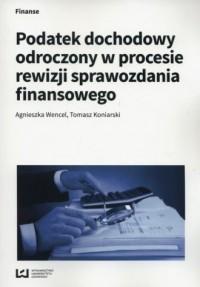 Podatek dochodowy odroczony w procesie - okładka książki