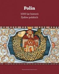 Polin. 1000 lat historii Żydów polskich - okładka książki