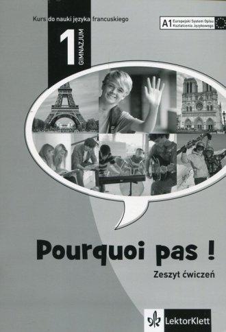 Pourquoi Pas 1. Język francuski. - okładka podręcznika