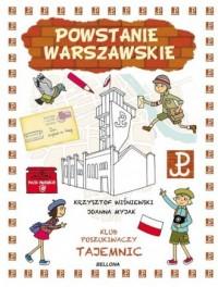 Powstanie Warszawskie. Klub Poszukiwaczy Tajemnic - okładka książki