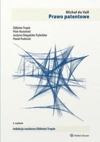 Prawo patentowe - Michał du Vall - okładka książki