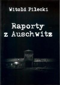 Raporty z Auschwitz - okładka książki