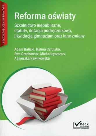 Reforma oświaty. Szkolnictwo niepubliczne, - okładka książki