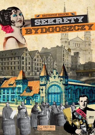 Sekrety Bydgoszczy - okładka książki