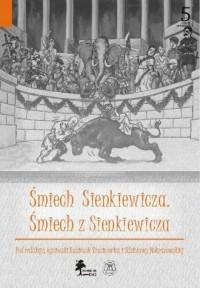 Śmiech Sienkiewicza. Śmiech z Sienkiewicza - okładka książki