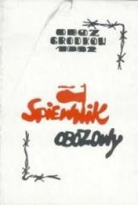 Śpiewnik obozowy. Obóz Grodków 1982 - okładka książki