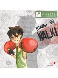 Stawaj do walki - Wydawnictwo - okładka książki