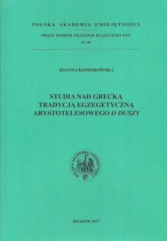 Studia nad grecką tradycją egzegetyczną - okładka książki