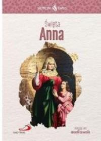Skuteczni Święci. Święta Anna - okładka książki