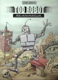 Tod Robot. Re-animacja - okładka książki