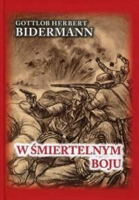 W śmiertelnym boju - Gottlob Herbert - okładka książki