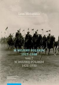 W Wojsku Polskim 1917-1938. Tom - okładka książki
