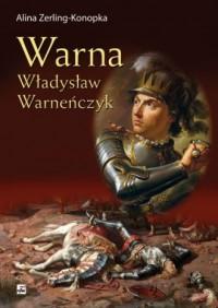 Warna. Władysław Warneńczyk - okładka książki