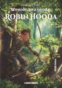 Wesołe przygody Robin Hooda - okładka książki