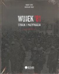 Wujek 81. Strajk i pacyfikacja - okładka książki