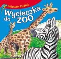 Wycieczka do ZOO - Wiesław Drabik - okładka książki