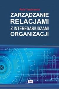 Zarządzanie relacjami z interesariuszami - okładka książki
