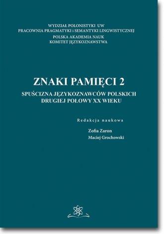 Znaki pamięci 2. Spuścizna językoznawców - okładka książki
