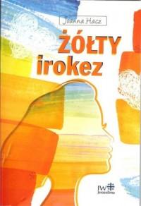Żółty irokez - okładka książki