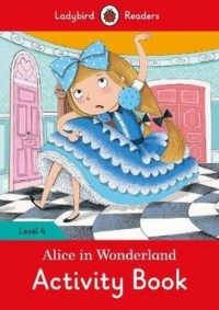 Alice in Wonderland Activity Book Level 4 - okładka książki