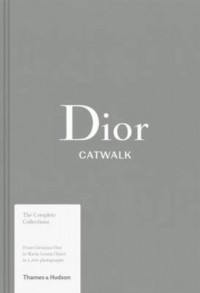 Dior Catwalk. The Complete Collections - okładka książki