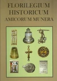 Florilegium Historicum Amocorum - okładka książki