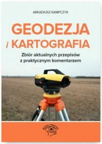 Geodezja i Kartografia. Zbiór aktualnych - okładka książki