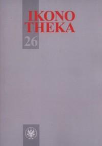 Ikonotheka 26 - Wydawnictwo - okładka książki