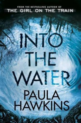Into the Water. From the Bestselling - okładka książki