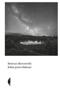 Koliste jeziora Białorusi - Mateusz - okładka książki