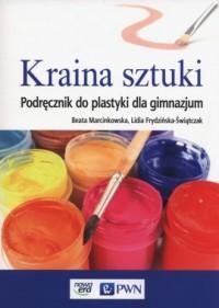 Kraina sztuki. Gimnazjum. Podręcznik - okładka podręcznika