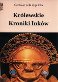 Królewskie Kroniki Inków - okładka książki