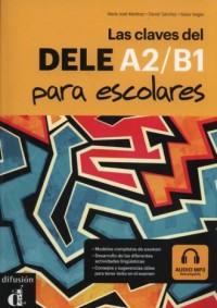 Las claves del DELE A2/B1 para escolares - okładka podręcznika