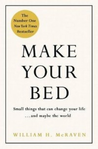 Make Your Bed. Small Things That - okładka książki