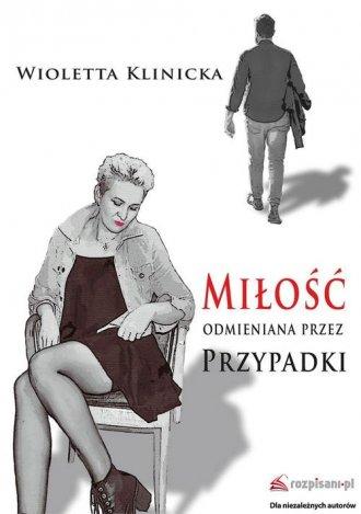 Miłość odmieniana przez przypadki - okładka książki