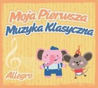 Moja pierwsza muzyka klasyczna. Allegro - okładka płyty